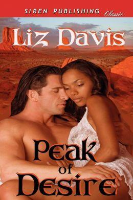 Peak of Desire (Siren Publishing Classic)
