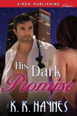 His Dark Promise (Siren Publishing Classic)