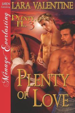 Plenty of Love [Plenty, FL 3] (Siren Publishing Menage Everlasting)