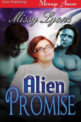 Alien Promise (Siren Publishing Menage Amour)