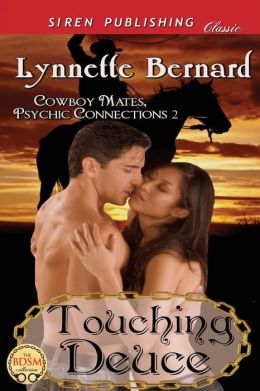 Touching Deuce [Cowboy Mates, Psychic Connections 2] (Siren Publishing Classic)