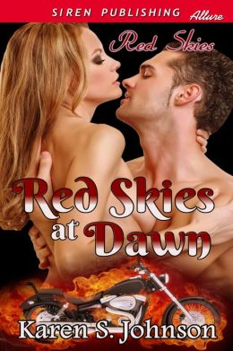 Red Skies at Dawn [Red Skies] (Siren Publishing Allure)