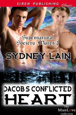 Jacob's Conflicted Heart [Supernatural Society Mates 2] (Siren Publishing Classic ManLove)