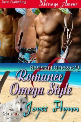 Romance Omega Style [Resistant Omegas 9] (Siren Publishing Menage Amour ManLove)