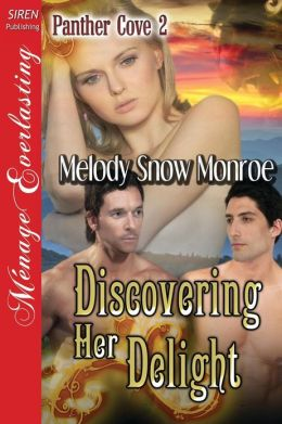 Discovering Her Delight [Panther Cove 2] (Siren Publishing Menage Everlasting)