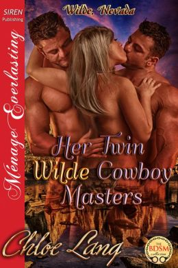 Her Twin Wilde Cowboy Masters [Wilde, Nevada] (Siren Publishing Menage Everlasting)
