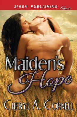 Maiden's Hope (Siren Publishing Classic)
