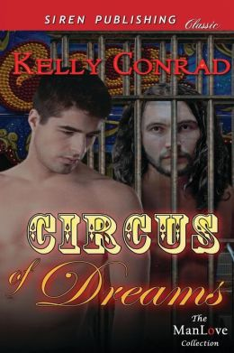 Circus of Dreams (Siren Publishing Classic Manlove)