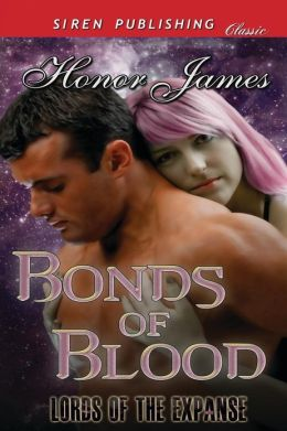 Bonds of Blood [Lords of the Expanse] (Siren Publishing Classic)