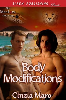 Body Modifications (Siren Publishing Classic ManLove)