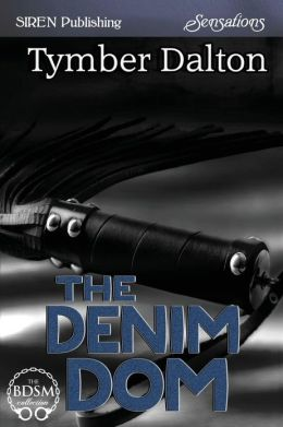 The Denim Dom (Siren Publishing Sensations)