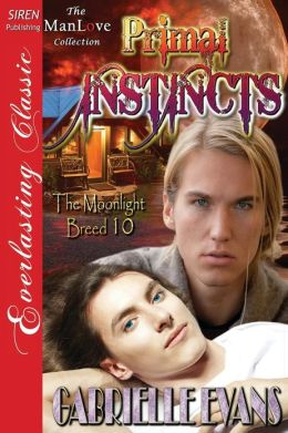 Primal Instincts [The Moonlight Breed 10] (Siren Publishing Everlasting Classic Manlove)
