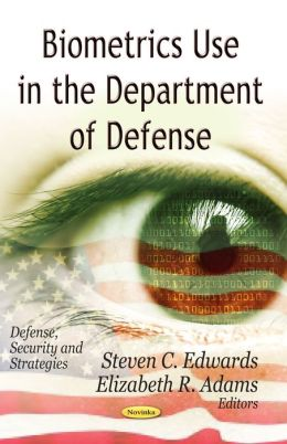 Biometrics Use in the Department of Defense