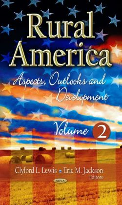 Rural America : Aspects, Outlooks and Development