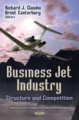 Business Jet Industry: Structure and Competition