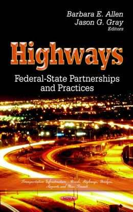 Highways: Federal-State Partnerships and Practices