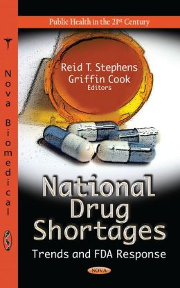 National Drug Shortages: Trends and FDA Response