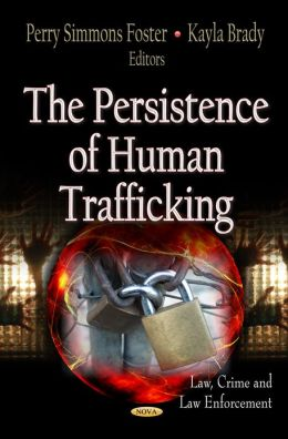 Persistence of Human Trafficking, The