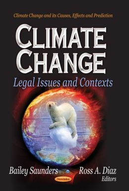 Climate Change: Legal Issues and Contexts