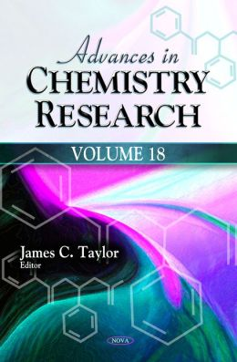 Advances in Chemistry Research. Volume 18