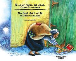 El mejor regalo del mundo: la leyenda de la Vieja Belen (The Best Gift of All: The Legend of La Vieja Belen)
