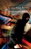 Book Cover Image. Title: El francotirador paciente, Author: Arturo Perez-Reverte