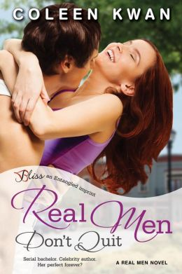 Real Men Don't Quit: A Real Men Novel