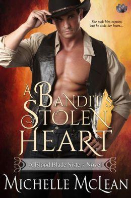 A Bandit's Stolen Heart (Entangled Scandalous)