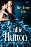 Book Cover Image. Title: The Elusive Wife, Author: Callie Hutton