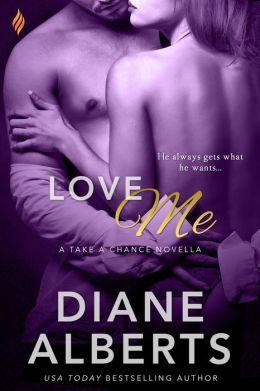 Love Me (Entangled Brazen)