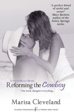 Reforming the Cowboy (Entangled Indulgence)