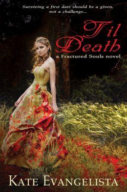 Til Death (Fractured Souls Series)