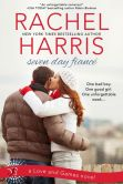 Book Cover Image. Title: Seven Day Fiance (Entangled Bliss), Author: Rachel Harris