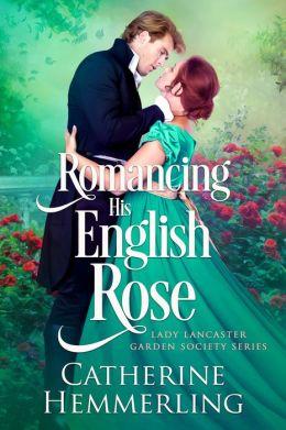 Romancing His English Rose