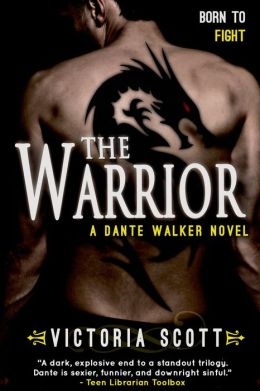 The Warrior (Dante Walker Series #3)