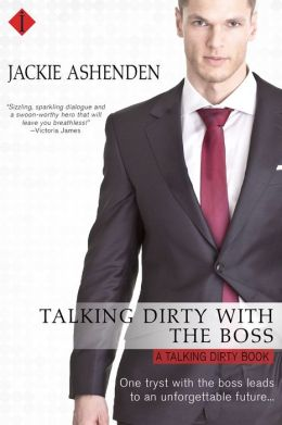 Talking Dirty With the Boss (Entangled Indulgence)