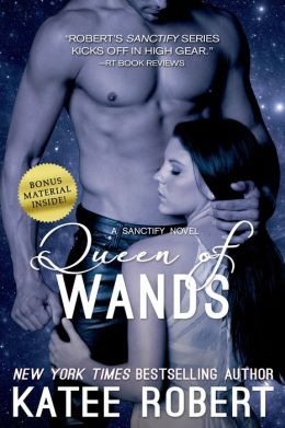 Queen of Wands (A Sanctify Novel)