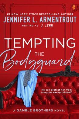 Tempting the Bodyguard (Entangled Brazen)