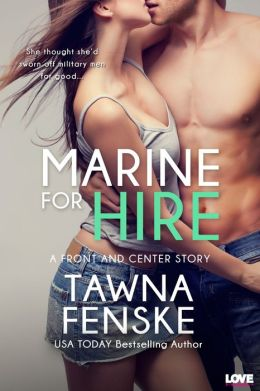 Marine for Hire (A Front and Center Novel)