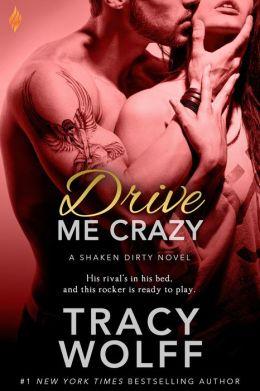 Drive Me Crazy (Entangled Brazen)