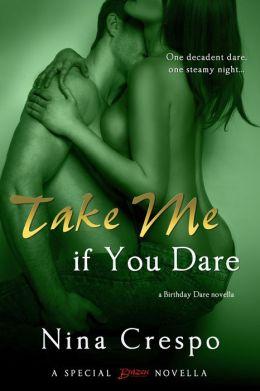 Take Me if You Dare (Entangled Brazen)