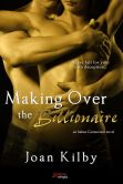 Book Cover Image. Title: Making over the Billionaire (an Italian Connection Novel), Author: Joan Kilby