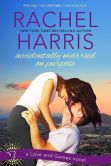 Book Cover Image. Title: Accidentally Married on Purpose (Entangled Bliss), Author: Rachel Harris