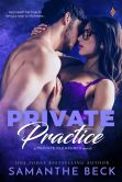 Book Cover Image. Title: Private Practice, Author: Samanthe Beck