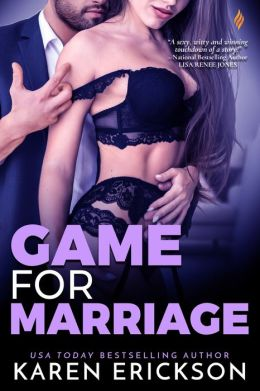 Game for Marriage: A Game for It Novel