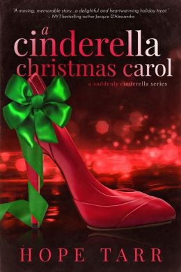 A Cinderella Christmas Carol: A Suddenly Cinderella Series Book