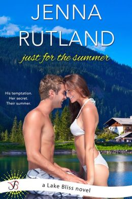 Just for the Summer: A Lake Bliss Novel