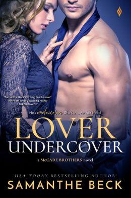 Lover Undercover (Entangled Brazen)