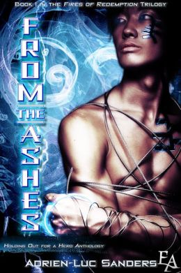 From the Ashes (Entangled Ever After)