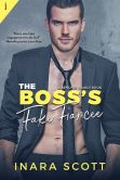 Book Cover Image. Title: The Boss's Fake Fiancee, Author: Inara Scott